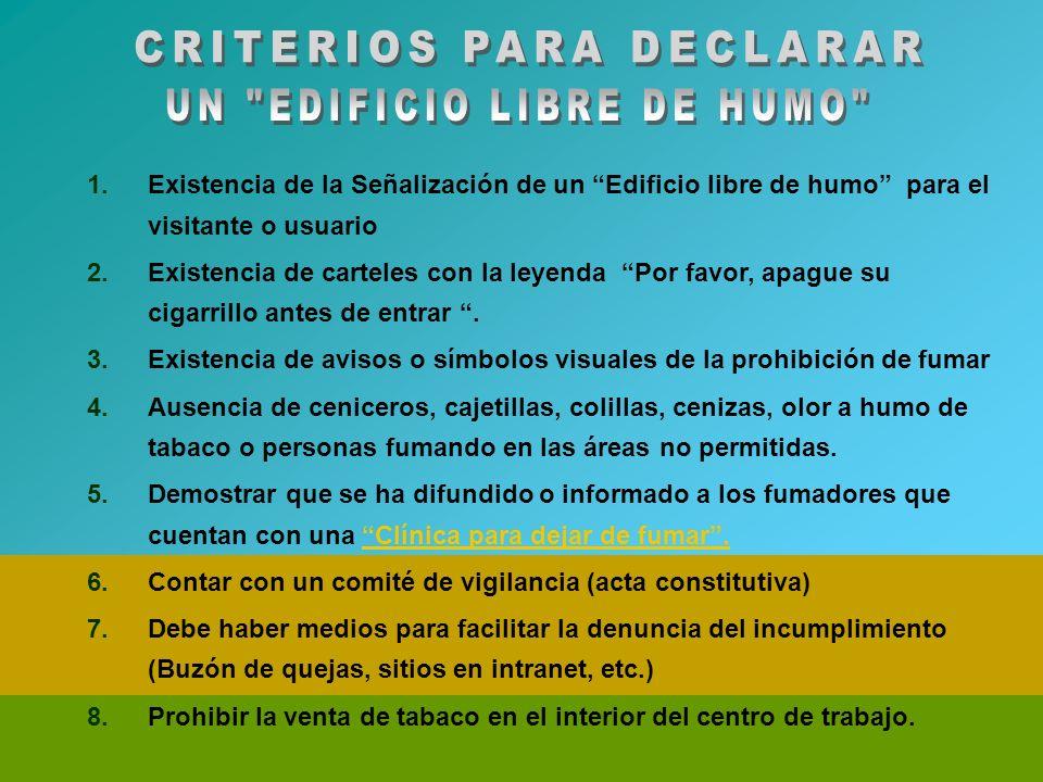 CRITERIOS PARA DECLARAR UN EDIFICIO LIBRE DE HUMO