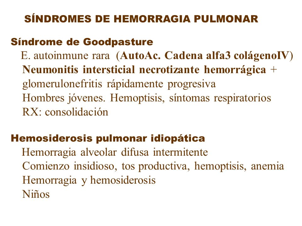 Neumonitis intersticial necrotizante hemorrágica +