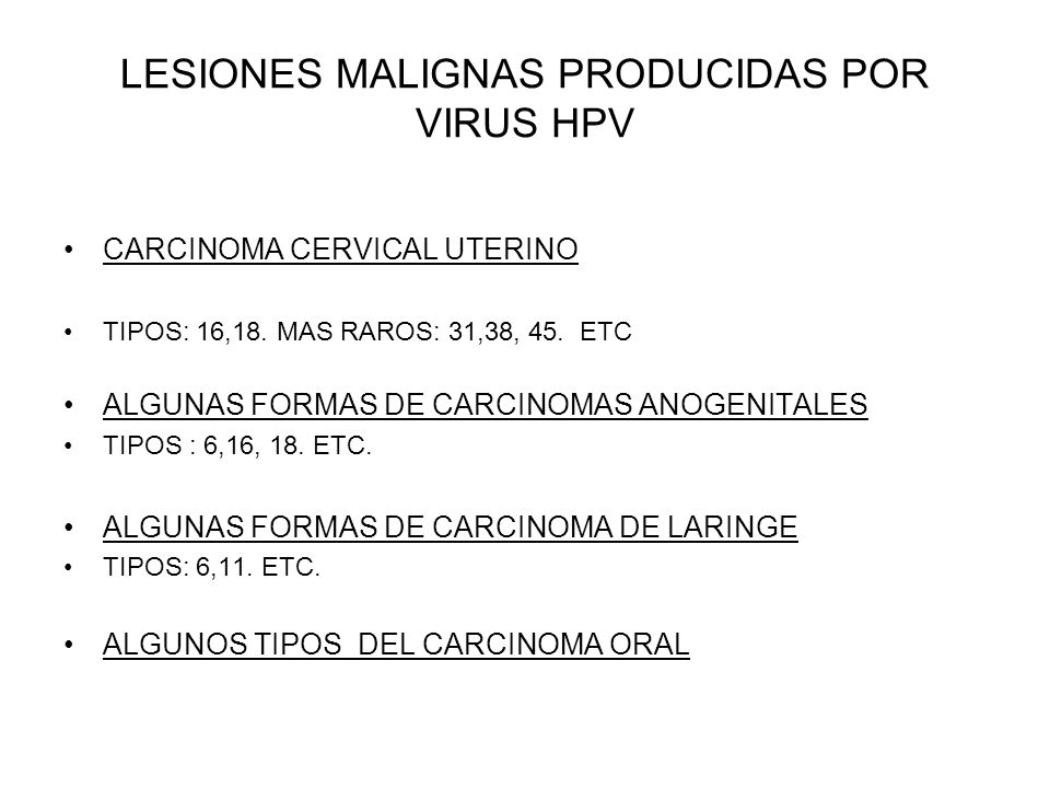 LESIONES MALIGNAS PRODUCIDAS POR VIRUS HPV