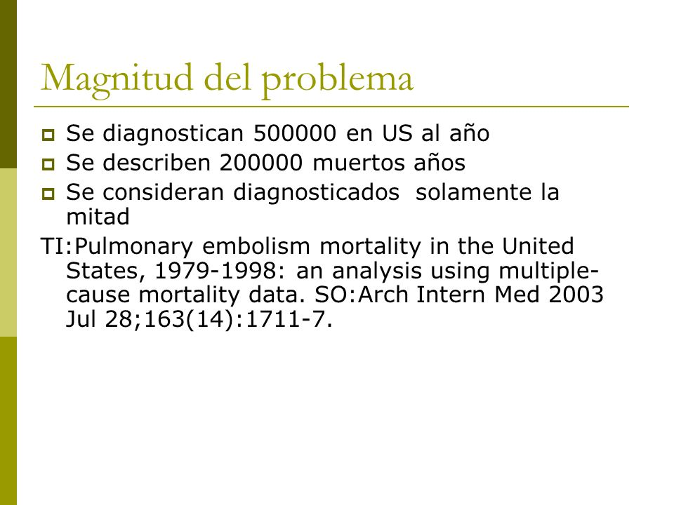 Magnitud del problema Se diagnostican 500000 en US al año