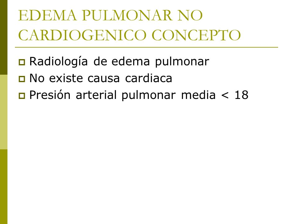 EDEMA PULMONAR NO CARDIOGENICO CONCEPTO