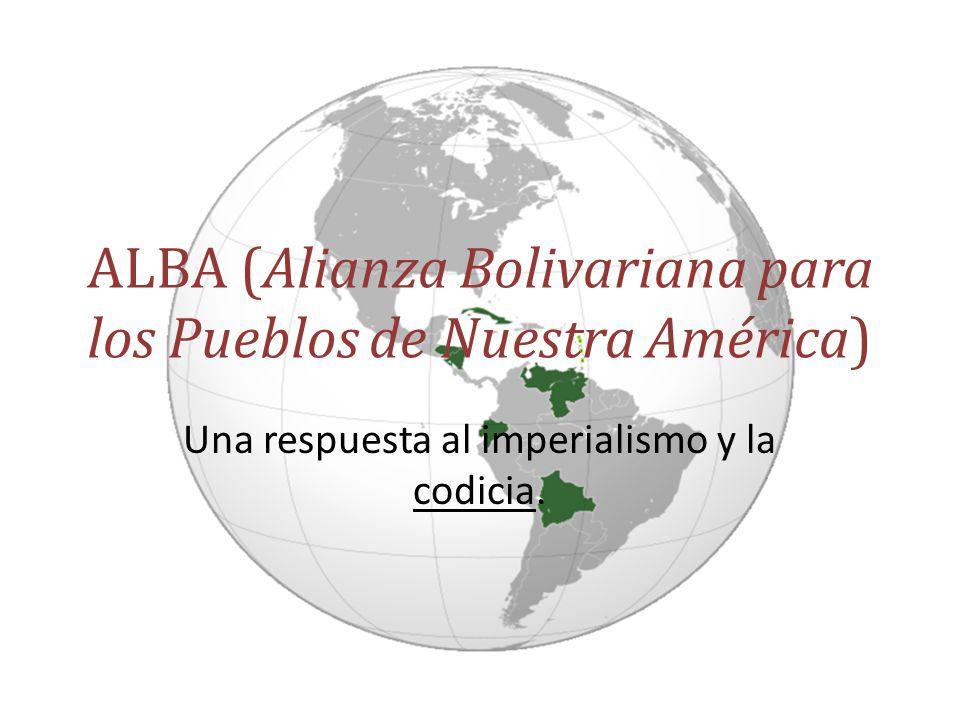 ALBA (Alianza Bolivariana para los Pueblos de Nuestra América)