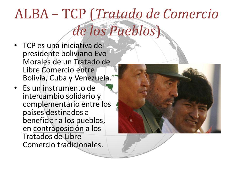 ALBA – TCP (Tratado de Comercio de los Pueblos)