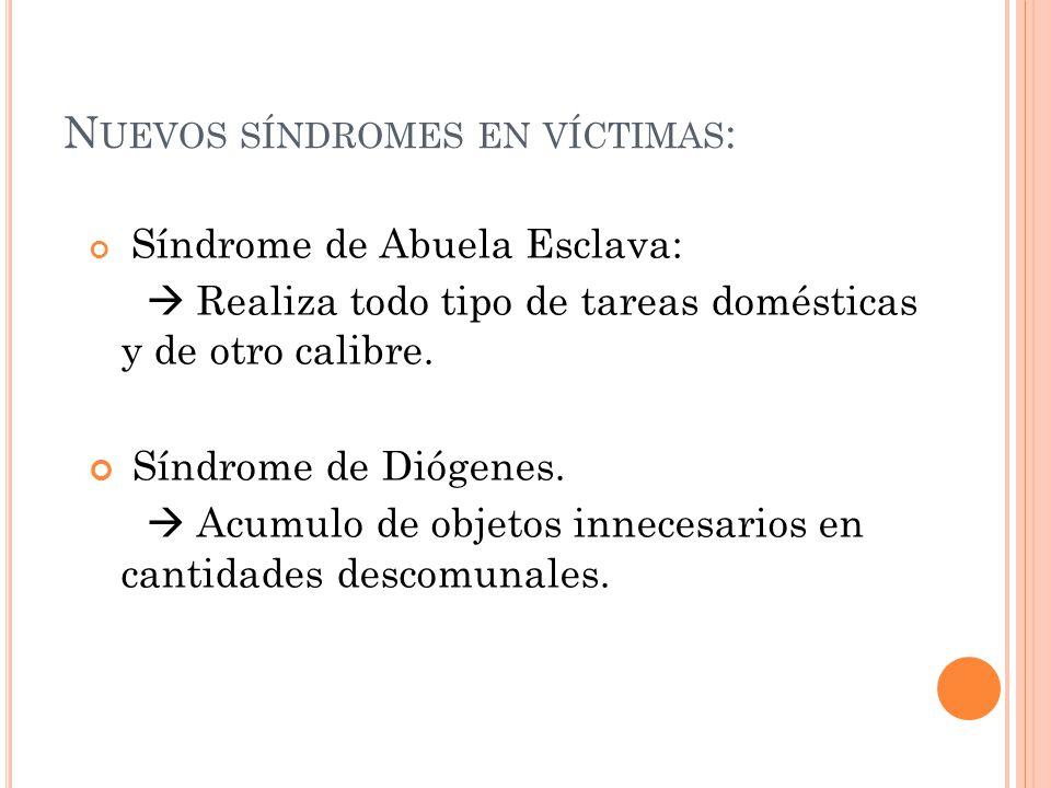 Nuevos síndromes en víctimas: