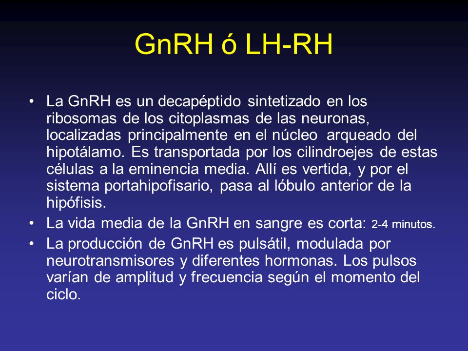 GnRH ó LH-RH