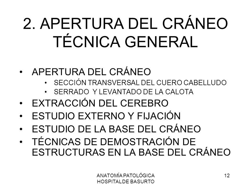 2. APERTURA DEL CRÁNEO TÉCNICA GENERAL