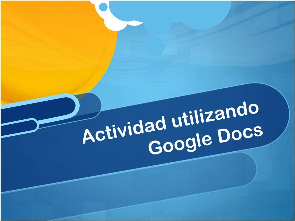Actividad utilizando Google Docs