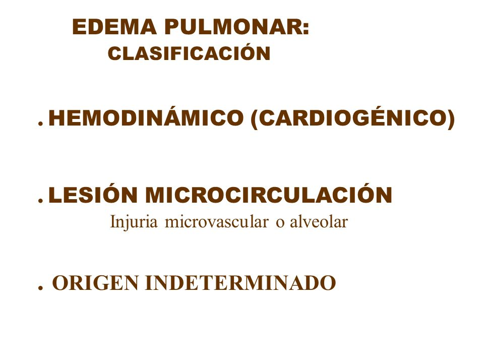 . HEMODINÁMICO (CARDIOGÉNICO) . LESIÓN MICROCIRCULACIÓN