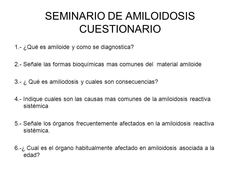 SEMINARIO DE AMILOIDOSIS CUESTIONARIO
