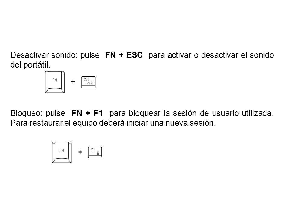 Desactivar sonido: pulse FN + ESC para activar o desactivar el sonido del portátil.