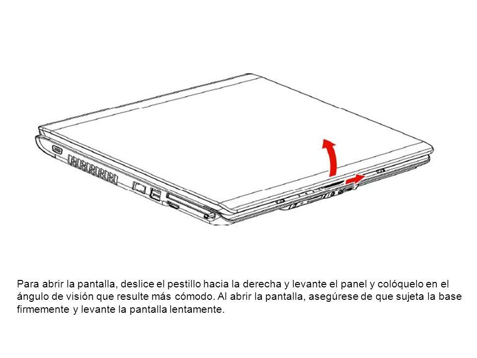 Para abrir la pantalla, deslice el pestillo hacia la derecha y levante el panel y colóquelo en el ángulo de visión que resulte más cómodo.