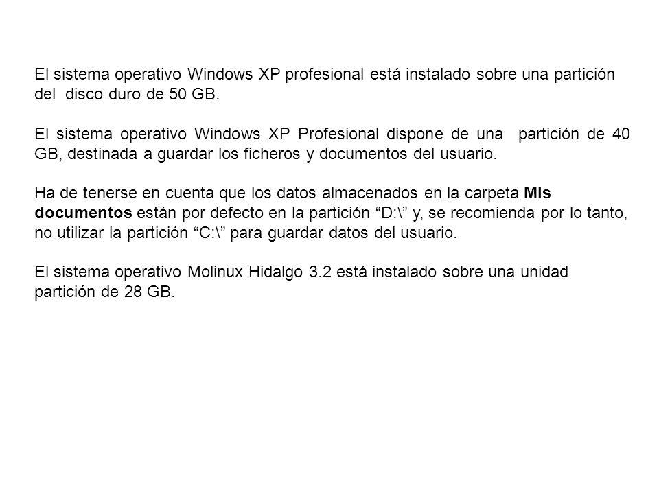 El sistema operativo Windows XP profesional está instalado sobre una partición del disco duro de 50 GB.