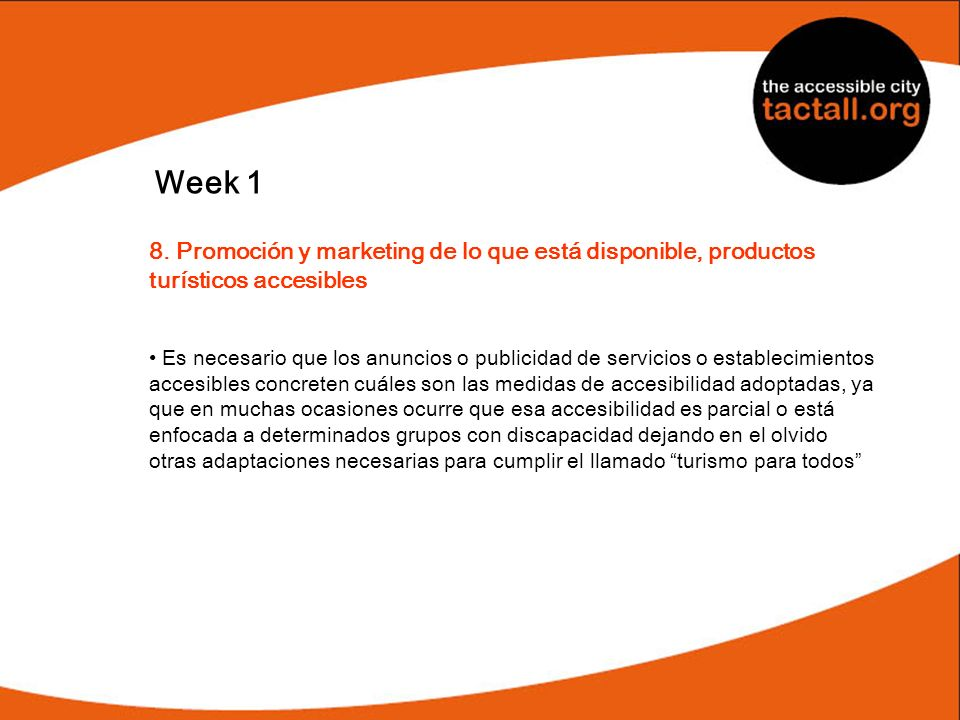 Week 1 8. Promoción y marketing de lo que está disponible, productos turísticos accesibles.