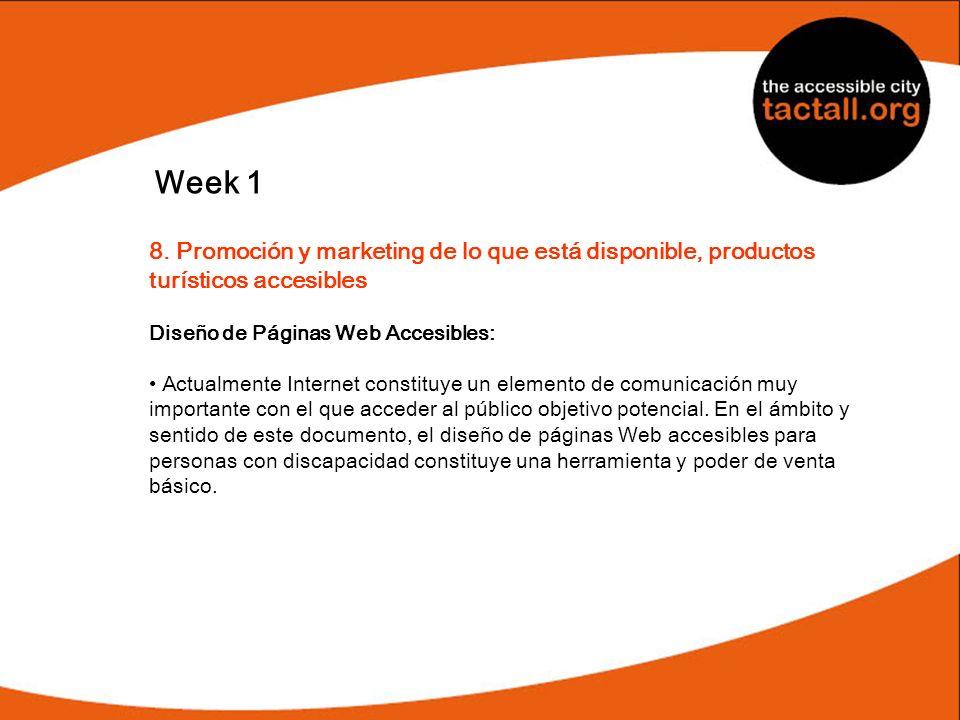 Week 18. Promoción y marketing de lo que está disponible, productos turísticos accesibles. Diseño de Páginas Web Accesibles: