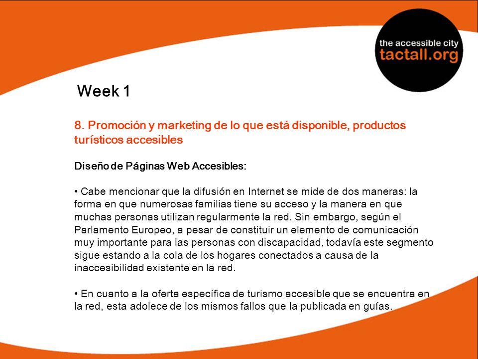 Week 1 8. Promoción y marketing de lo que está disponible, productos turísticos accesibles. Diseño de Páginas Web Accesibles: