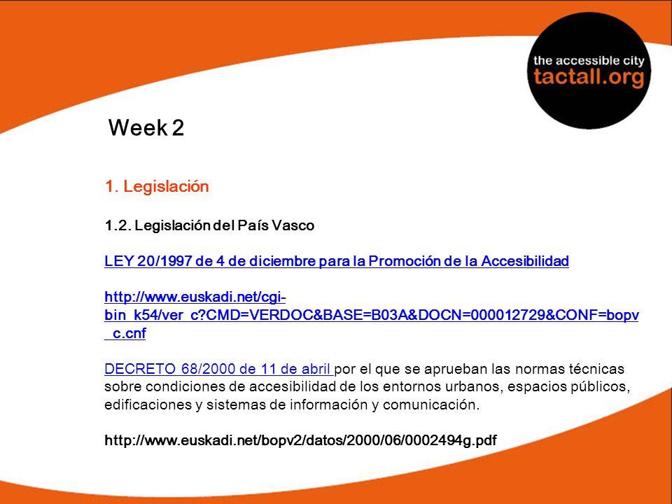 Week 2 1. Legislación 1.2. Legislación del País Vasco