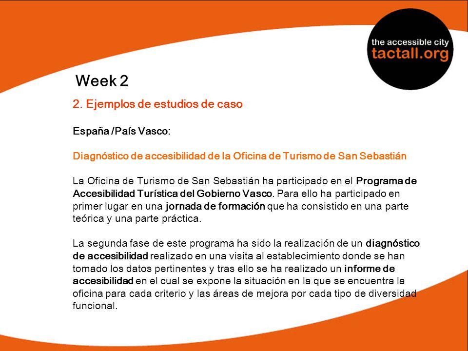 Week 2 2. Ejemplos de estudios de caso España /País Vasco:
