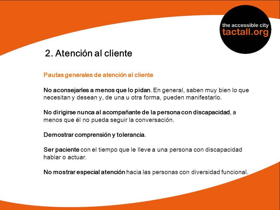 2. Atención al cliente Pautas generales de atención al cliente