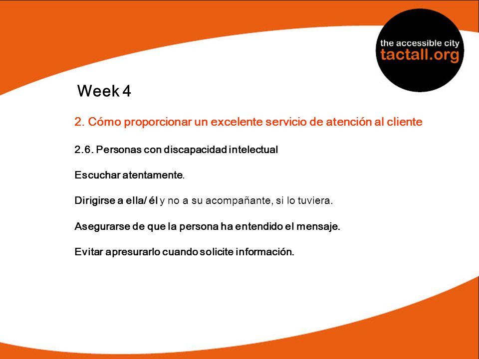 Week 42. Cómo proporcionar un excelente servicio de atención al cliente. 2.6. Personas con discapacidad intelectual.