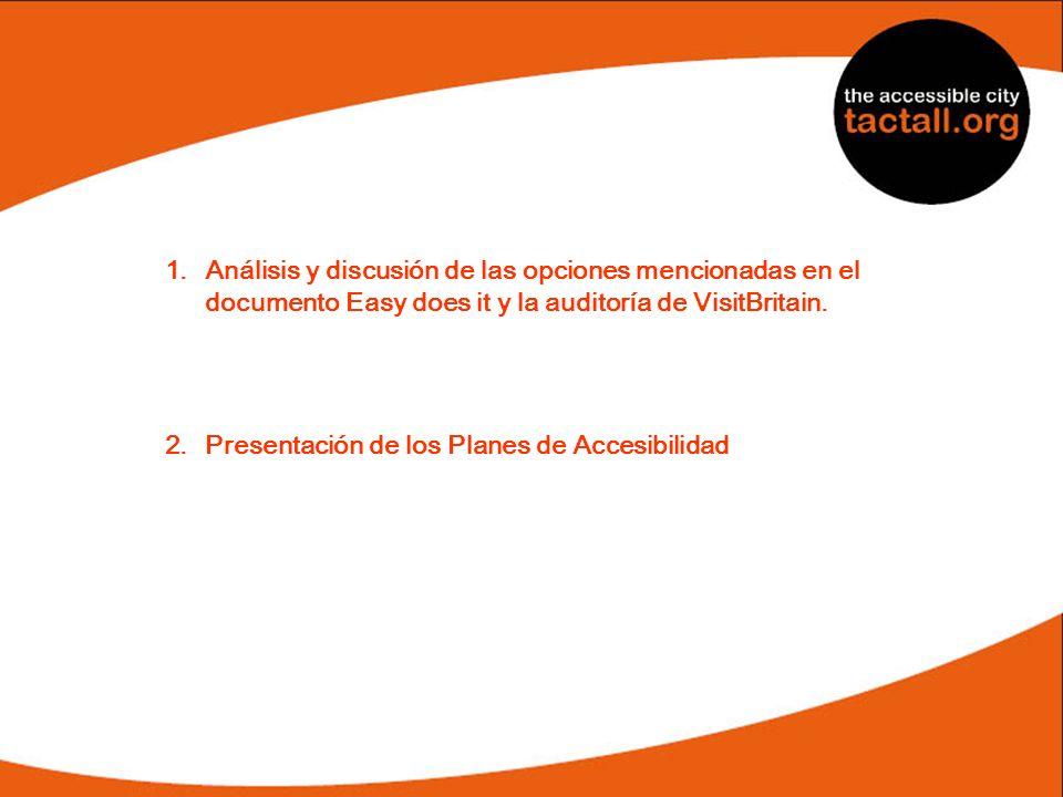 Análisis y discusión de las opciones mencionadas en el documento Easy does it y la auditoría de VisitBritain.
