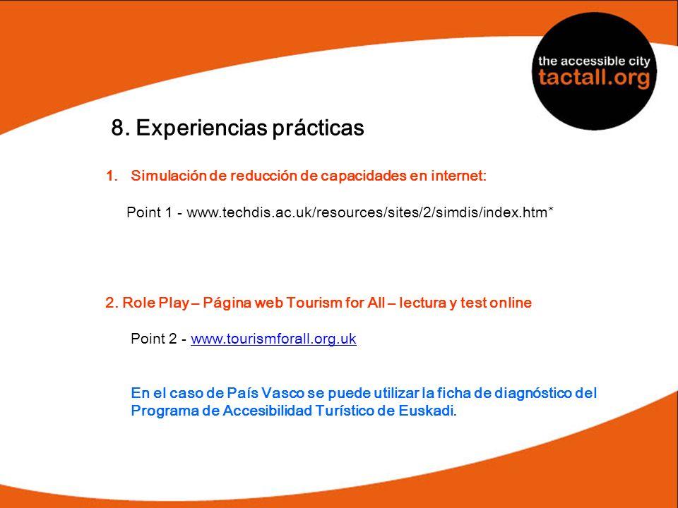 8. Experiencias prácticas