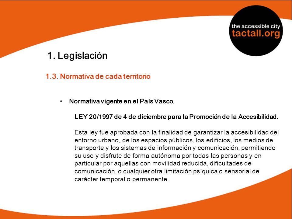 1. Legislación 1.3. Normativa de cada territorio