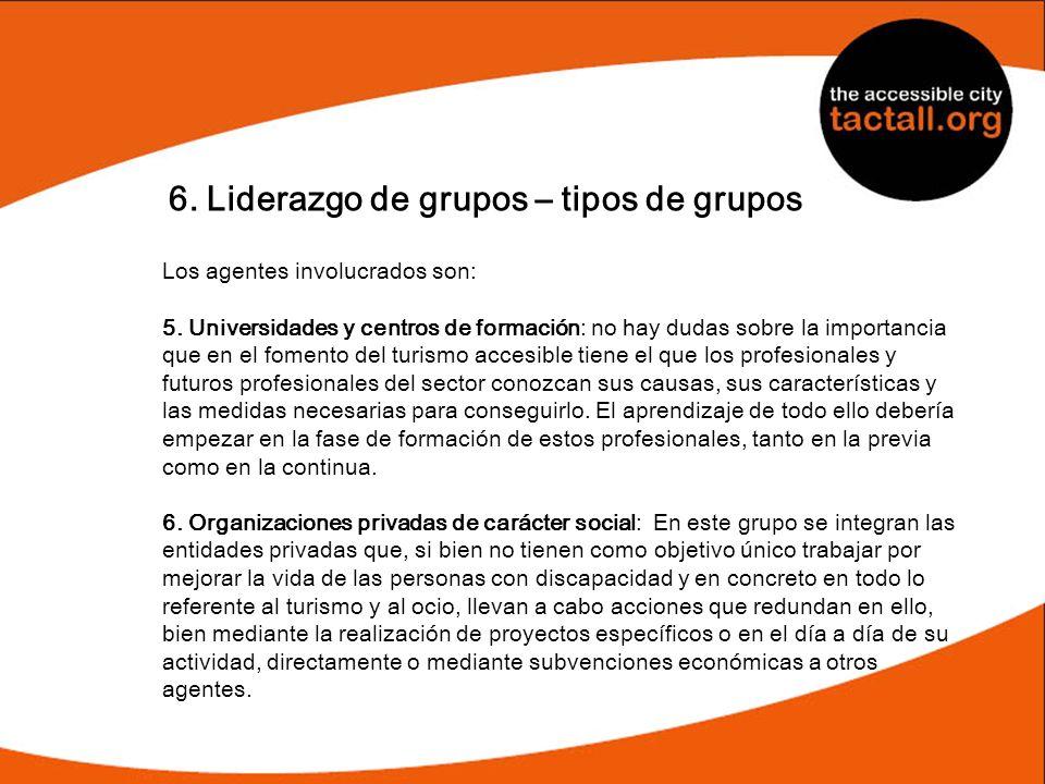 6. Liderazgo de grupos – tipos de grupos