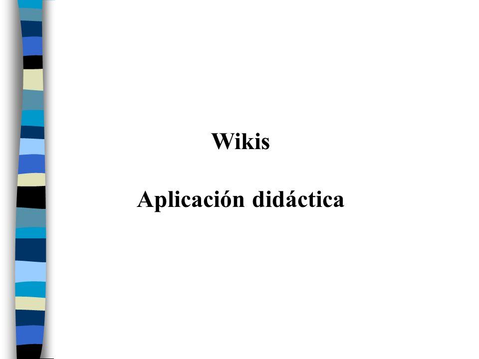 Wikis Aplicación didáctica