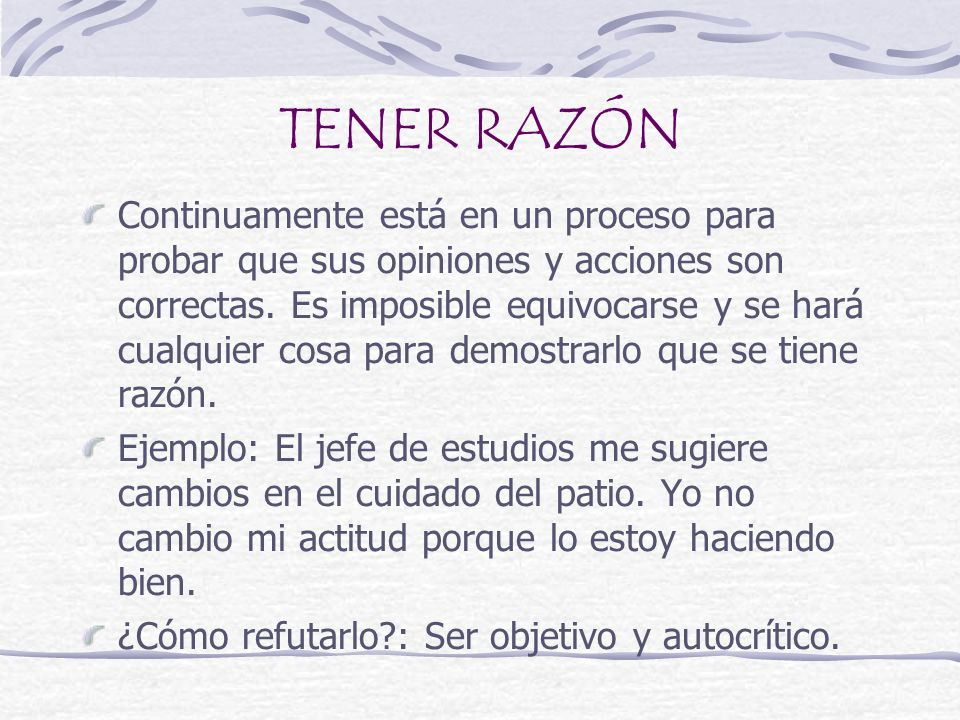 TENER RAZÓN