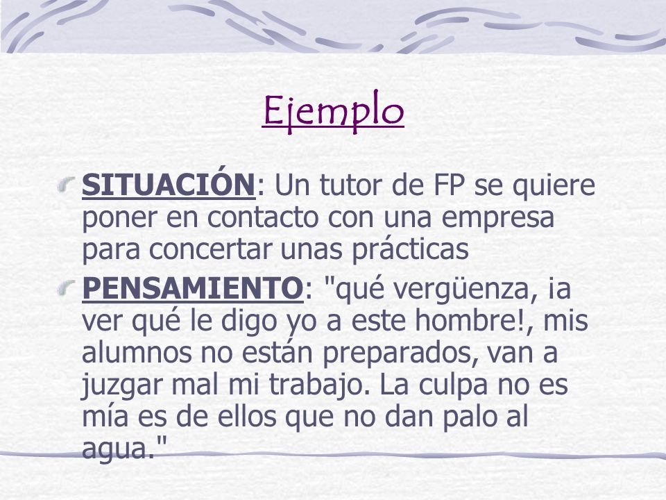 EjemploSITUACIÓN: Un tutor de FP se quiere poner en contacto con una empresa para concertar unas prácticas.