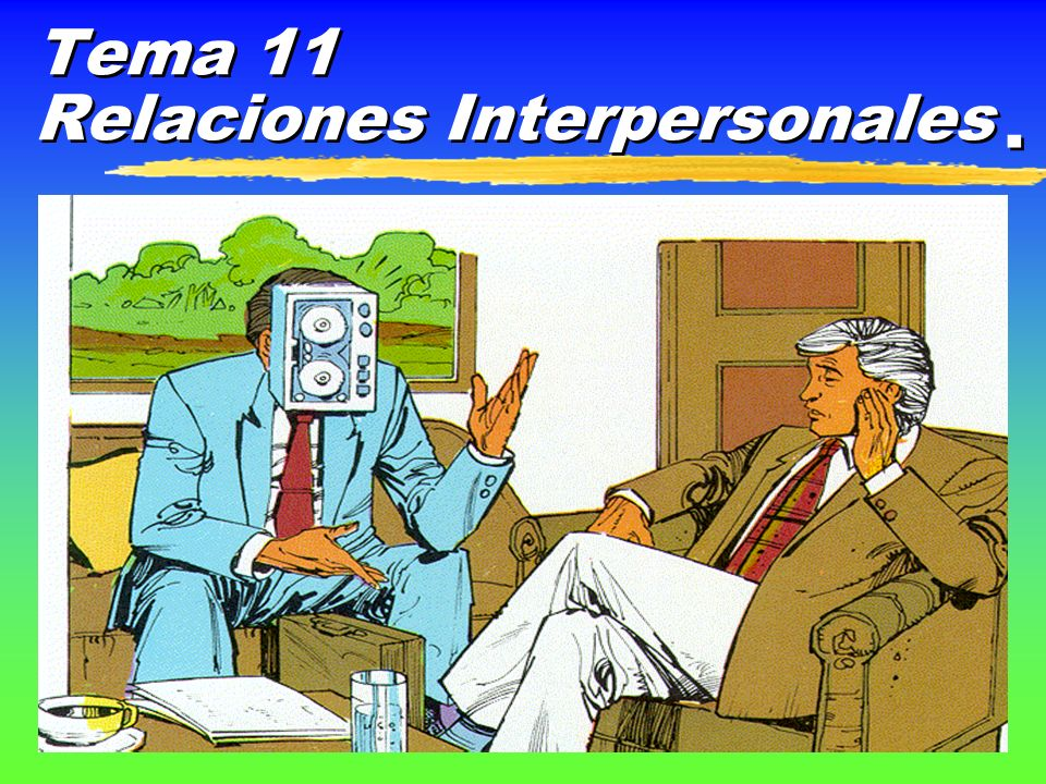Tema 11 Relaciones Interpersonales