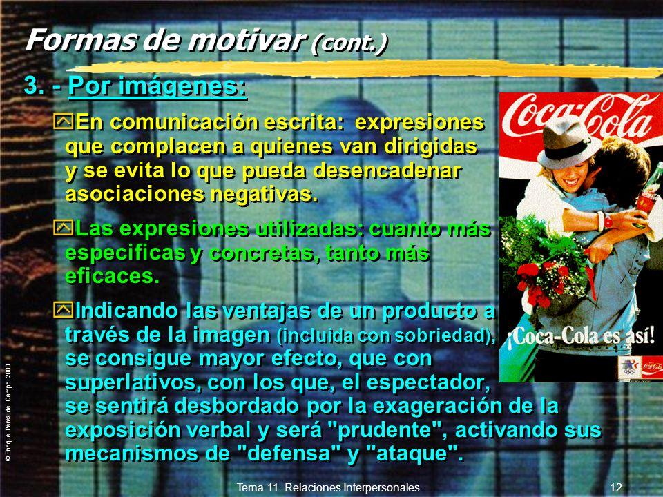 Formas de motivar (cont.)