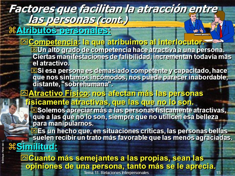 Factores que facilitan la atracción entre las personas (cont.)