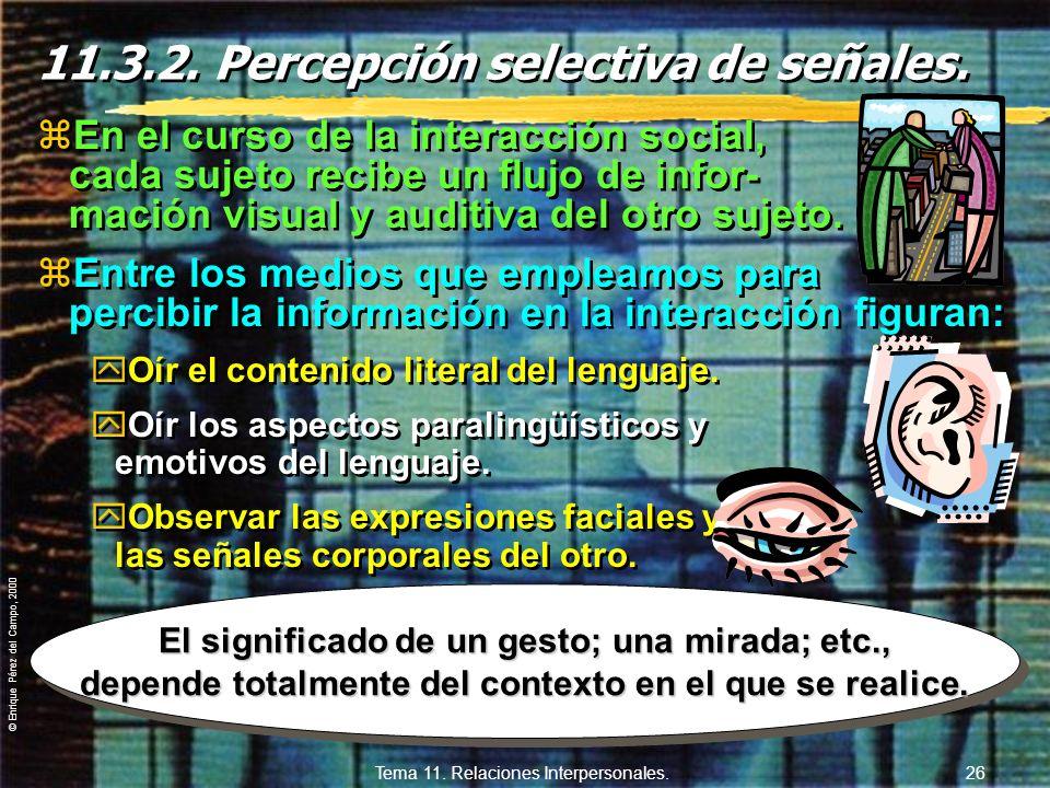 11.3.2. Percepción selectiva de señales.
