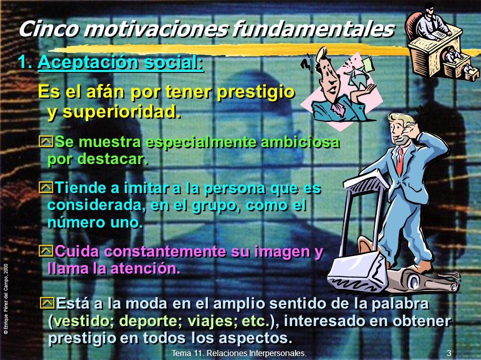 Cinco motivaciones fundamentales