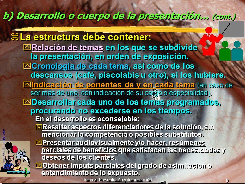 b) Desarrollo o cuerpo de la presentación... (cont.)