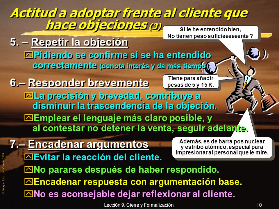 Actitud a adoptar frente al cliente que hace objeciones (3)