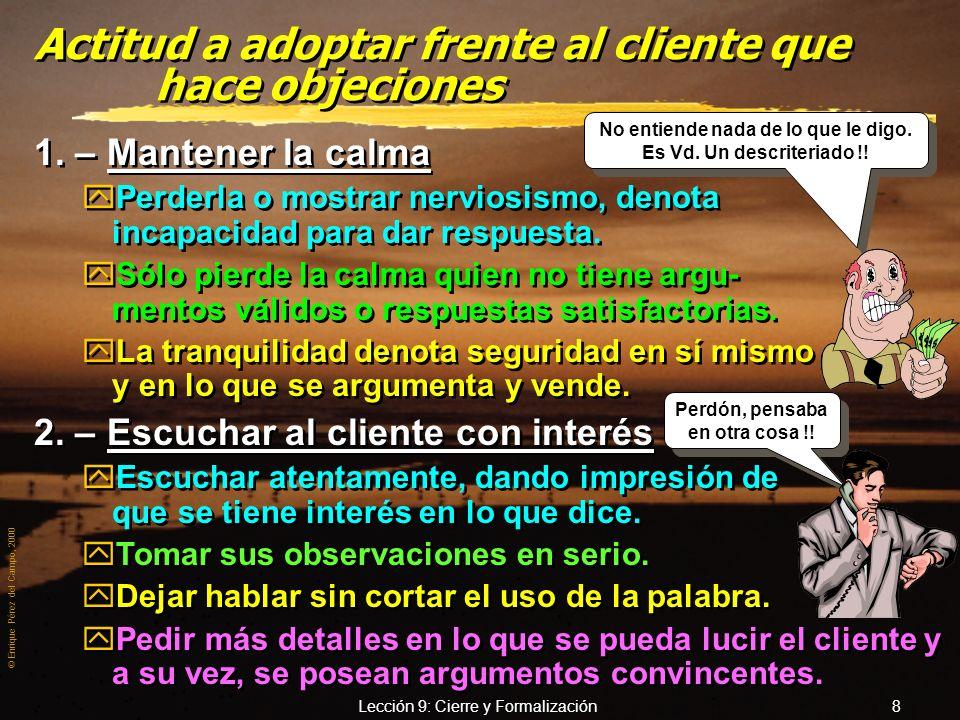 Actitud a adoptar frente al cliente que hace objeciones