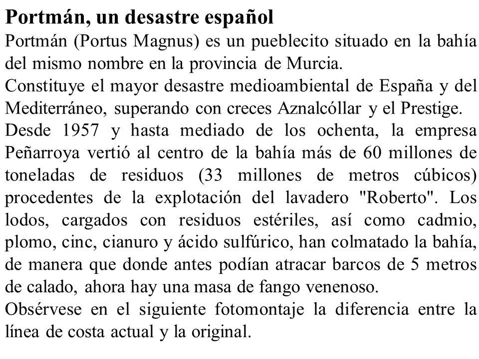 Portmán, un desastre español