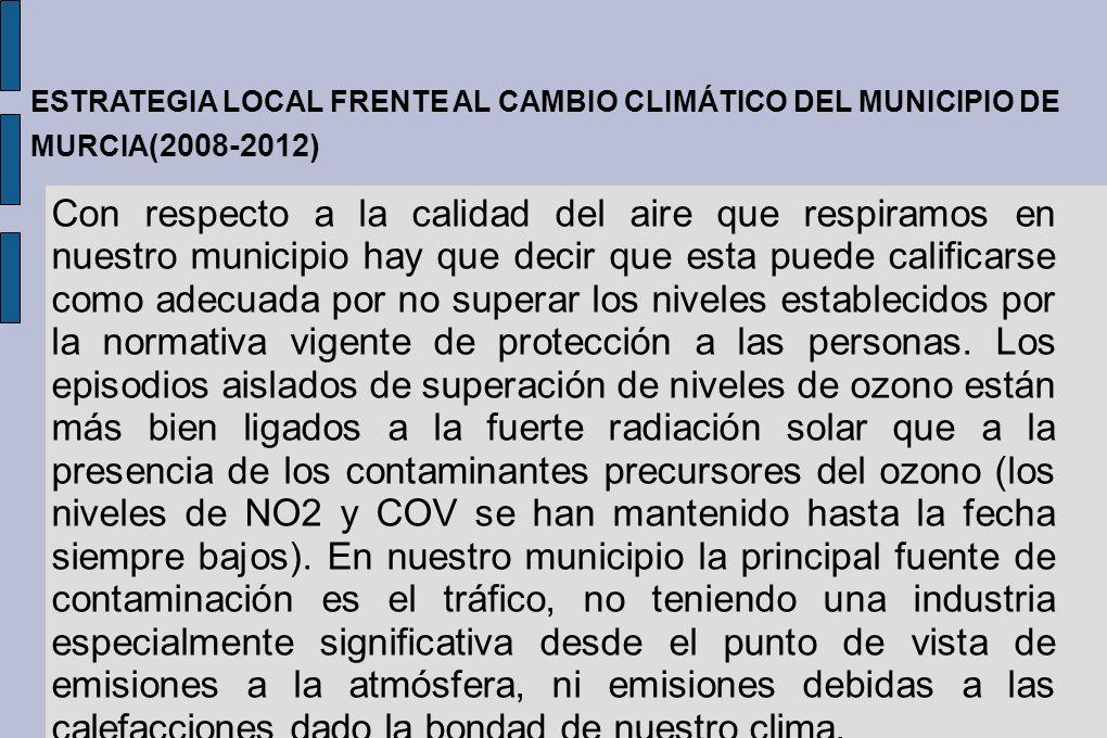 ESTRATEGIA LOCAL FRENTE AL CAMBIO CLIMÁTICO DEL MUNICIPIO DE MURCIA(2008-2012)
