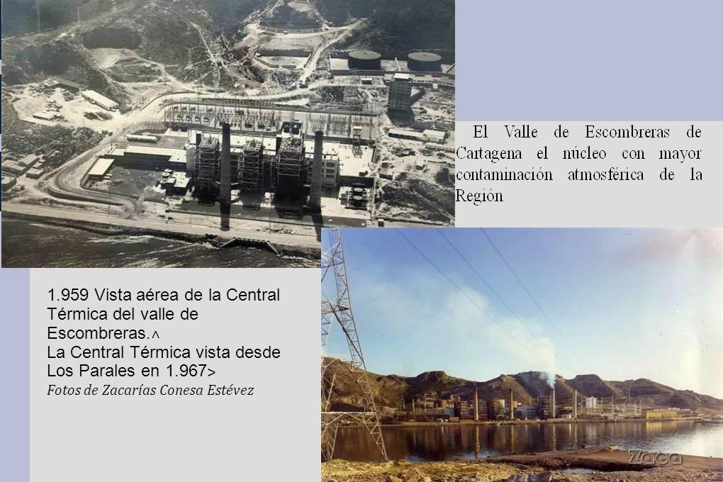 1.959 Vista aérea de la Central Térmica del valle de Escombreras.˄