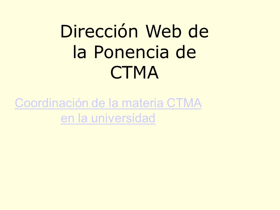 Dirección Web de la Ponencia de CTMA