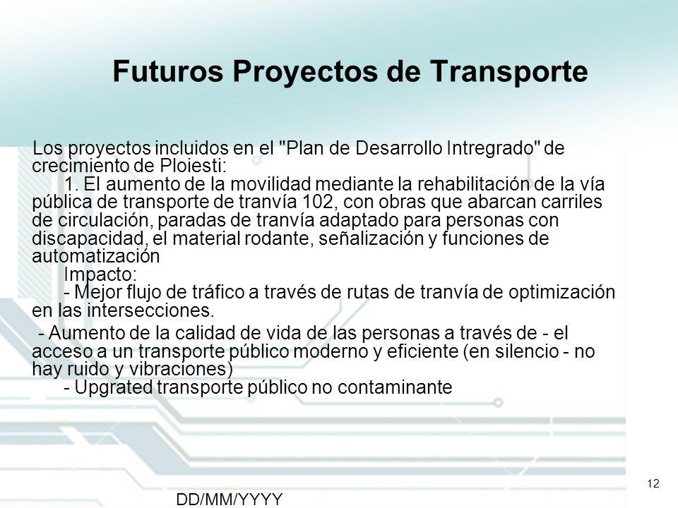 Futuros Proyectos de Transporte