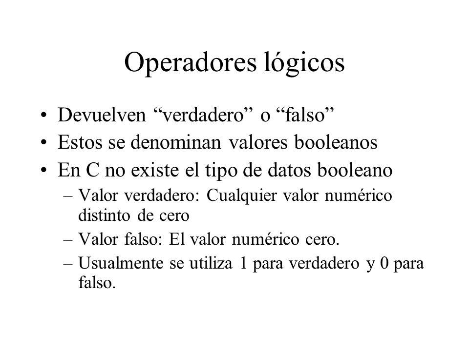 Operadores lógicos Devuelven verdadero o falso