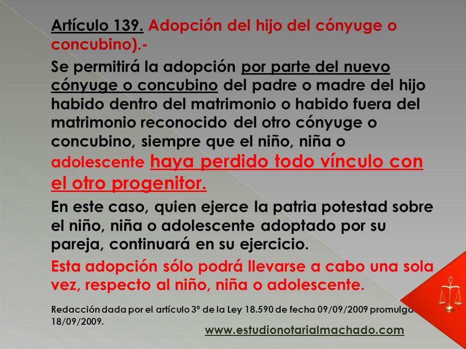 Artículo 139. Adopción del hijo del cónyuge o concubino).-