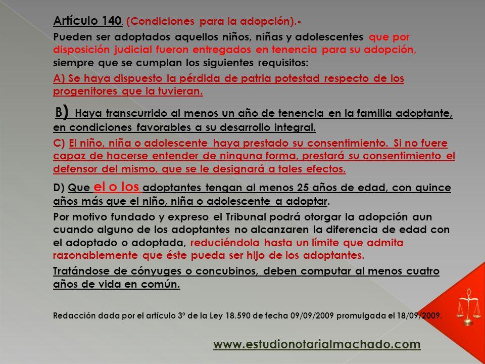 Artículo 140. (Condiciones para la adopción).-