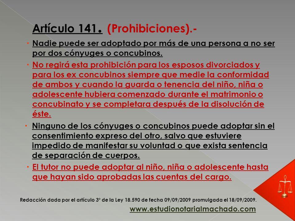 Artículo 141. (Prohibiciones).-