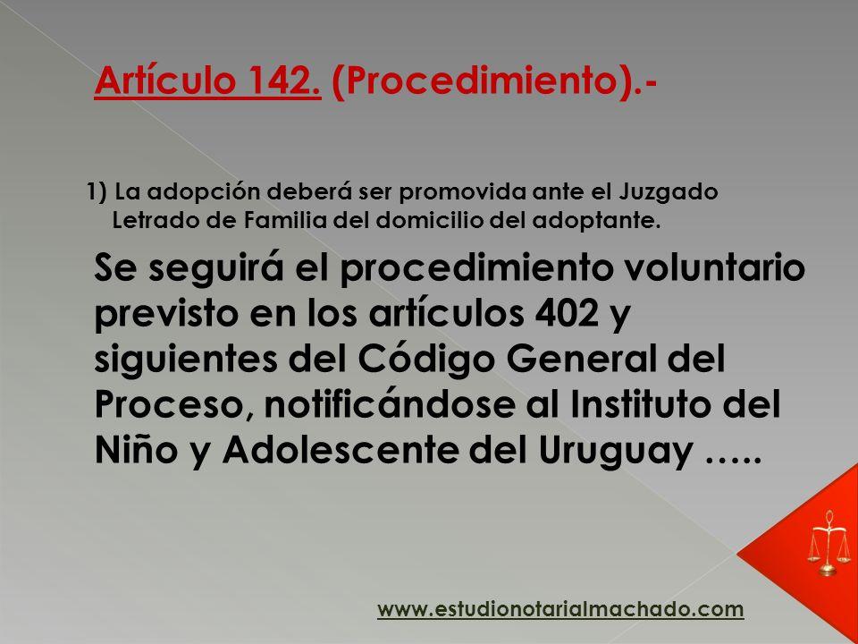Artículo 142. (Procedimiento).-