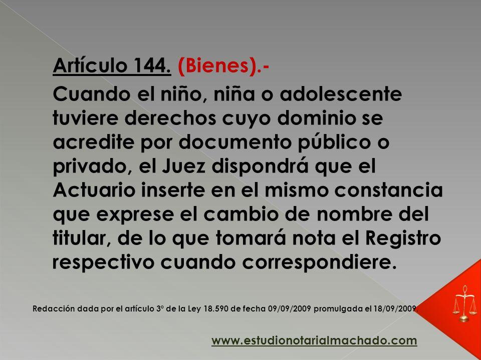 Artículo 144. (Bienes).-