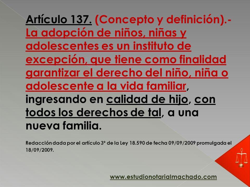 Artículo 137. (Concepto y definición)